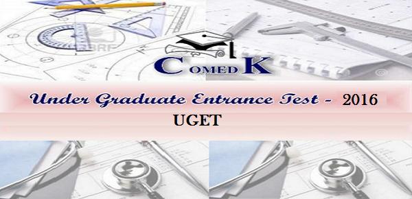 COMEDK Under Graduate Entrance Test 2016