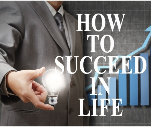 Advice On How To Succeed In Life