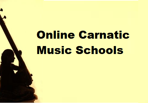 List Of Exceptional 5 Online Carnatic Music Schools