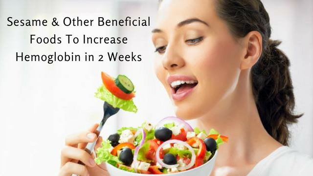 Sesame and Other Beneficial Foods To Increase Hemoglobin In 2 Weeks